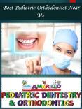 Best Pediatric Orthodontist Near Me PowerPoint PPT Presentation