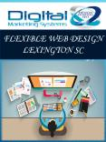 Flexible Web Design Lexington SC PowerPoint PPT Presentation