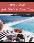 Best Liquor Substitute in New York PowerPoint PPT Presentation