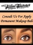 Consult Us For Apply Permanent Makeup Bali PowerPoint PPT Presentation