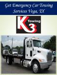 Get Emergency Car Towing Services Vega, TX PowerPoint PPT Presentation