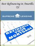 Best Refinancing in Amarillo, TX PowerPoint PPT Presentation