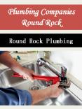 Plumbing Companies Round Rock PowerPoint PPT Presentation