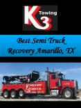Best Semi Truck Recovery Amarillo, TX PowerPoint PPT Presentation