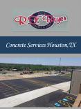 Concrete Services Houston,TX PowerPoint PPT Presentation