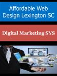 Affordable Web Design Lexington SC PowerPoint PPT Presentation
