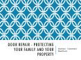 Door Repair - Protecting Your Family And Your Property PowerPoint PPT Presentation