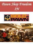 Pawn Shop Freedom IN PowerPoint PPT Presentation