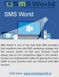 SMS World Offers the High Effective Bulk SMS Services PowerPoint PPT Presentation