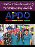 Amarillo Pediatric Dentistry For Maintaining Healthy PowerPoint PPT Presentation