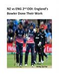 NZ vs ENG 2nd ODI: England's Bowler Done Their Work PowerPoint PPT Presentation