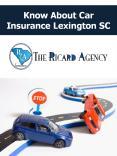 Know About Car Insurance Lexington SC PowerPoint PPT Presentation