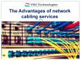 Advantages of network cabling services PowerPoint PPT Presentation