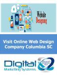 Visit Online Web Design Company Columbia SC PowerPoint PPT Presentation