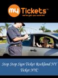 Stop Sign Ticket Rockland NY PowerPoint PPT Presentation