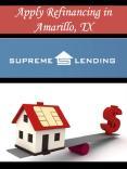 Apply Refinancing in Amarillo, TX PowerPoint PPT Presentation