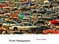 Waste Management - Types & Effects PowerPoint PPT Presentation
