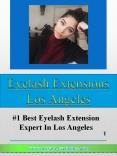 Eyelash Extensions Los Angeles PowerPoint PPT Presentation
