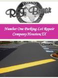 Number One Parking Lot Repair Company Houston,TX PowerPoint PPT Presentation