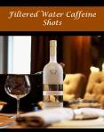 Filtered Water Caffeine Shots PowerPoint PPT Presentation