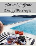 Natural Caffeine Energy Beverages PowerPoint PPT Presentation