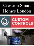 Crestron Smart Homes London PowerPoint PPT Presentation