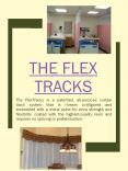 The Flex Tracks PowerPoint PPT Presentation