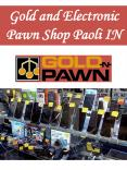 Gold and Electronic Pawn Shop Paoli IN