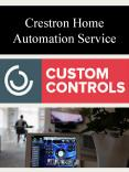 Crestron Home Automation Service PowerPoint PPT Presentation