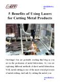 5 Benefits of Using Lasers for Cutting Metal Products PowerPoint PPT Presentation