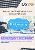 Reasons You Should Opt For Online Bookkeeping Services PowerPoint PPT Presentation