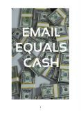 Email Marketing Equals Cash PowerPoint PPT Presentation