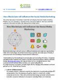 How Blockchain will influence the Social Media Marketing PowerPoint PPT Presentation