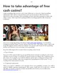How to take advantage of free cash casino? PowerPoint PPT Presentation