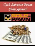 Cash Advance Pawn Shop Spencer PowerPoint PPT Presentation