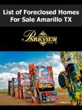 List of Foreclosed Homes For Sale Amarillo TX