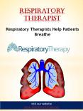 Respiratory Therapist PowerPoint PPT Presentation