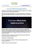 Use Cases: Blockchain Implementation PowerPoint PPT Presentation