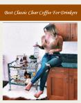 Best Classic Clear Coffee For Drinkers PowerPoint PPT Presentation