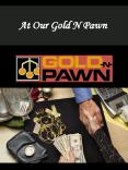 At Our Gold N Pawn PowerPoint PPT Presentation