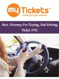Best Attorney For Texting And Driving Ticket NYC PowerPoint PPT Presentation