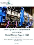 Switchgear And Switchboard Apparatus Global Market Report 2018 PowerPoint PPT Presentation