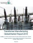 Transformer Manufacturing Global Market Report 2018 PowerPoint PPT Presentation