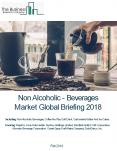 Non Alcoholic - Beverages Market Global Briefing 2018 PowerPoint PPT Presentation