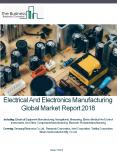 Electrical And Electronics Manufacturing Global Market Report 2018 PowerPoint PPT Presentation