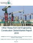 Other Heavy And Civil Engineering Construction Global Market Report 2018 PowerPoint PPT Presentation