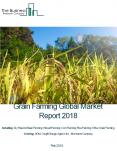 Grain Products Global Market Report 2018 PowerPoint PPT Presentation