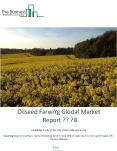 Oilseed Farming Global Market Report 2018 PowerPoint PPT Presentation