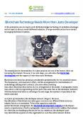 Blockchain Technology Needs More than Just a Developer PowerPoint PPT Presentation