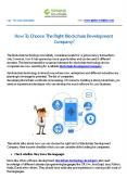 How To Choose The Right Blockchain Development Company? PowerPoint PPT Presentation